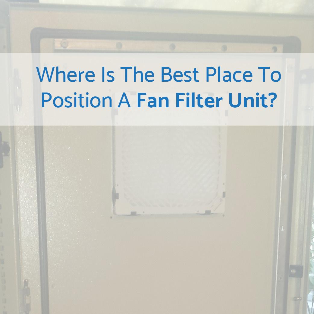 Where Do I Position A Fan Filter?