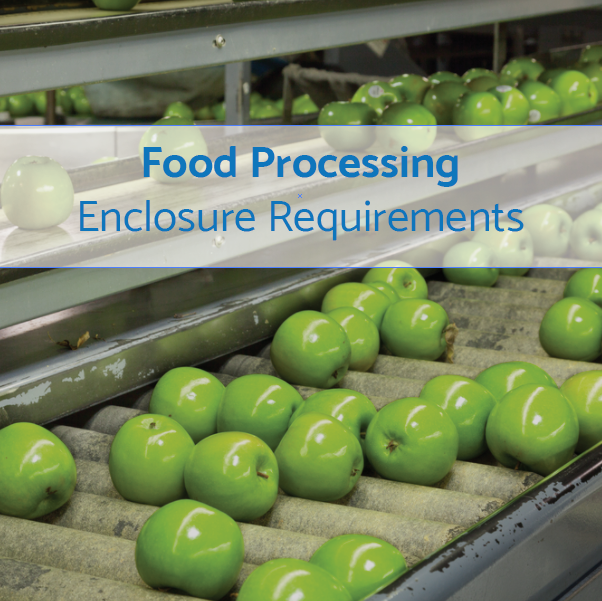 What do Enclosures in Food Processing Need?