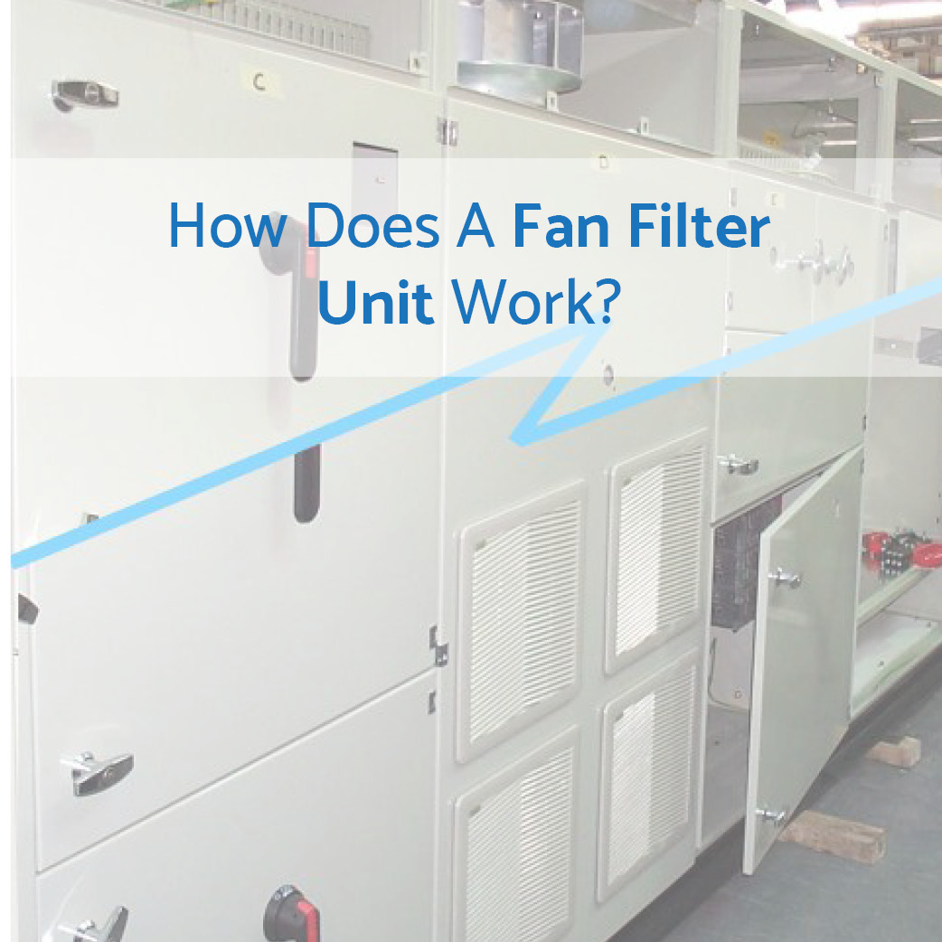 How Does A Fan Filter Unit Work To Facilitate Enclosure Cooling?
